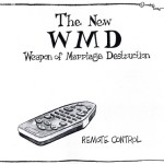 The New Weapon of Marriage Destruction