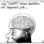 The only 'COUNTY' devolution has not happened yet…