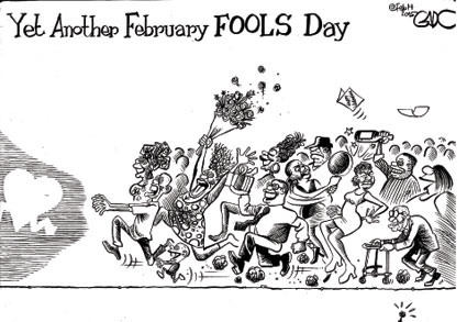 Yet Another February FOOLS Day!